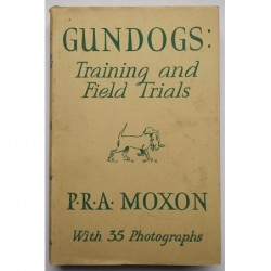 Gundogs: Training and Field...
