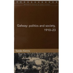 Galway: politics and...