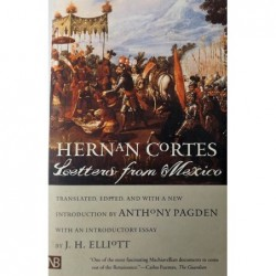 Hernan Cortes. Letters from...