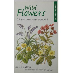 Wild Flowers of Britain and...